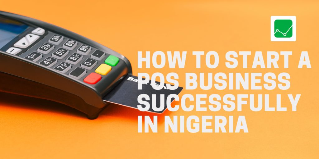 how-to-start-a-pos-successfully-in-nigeria