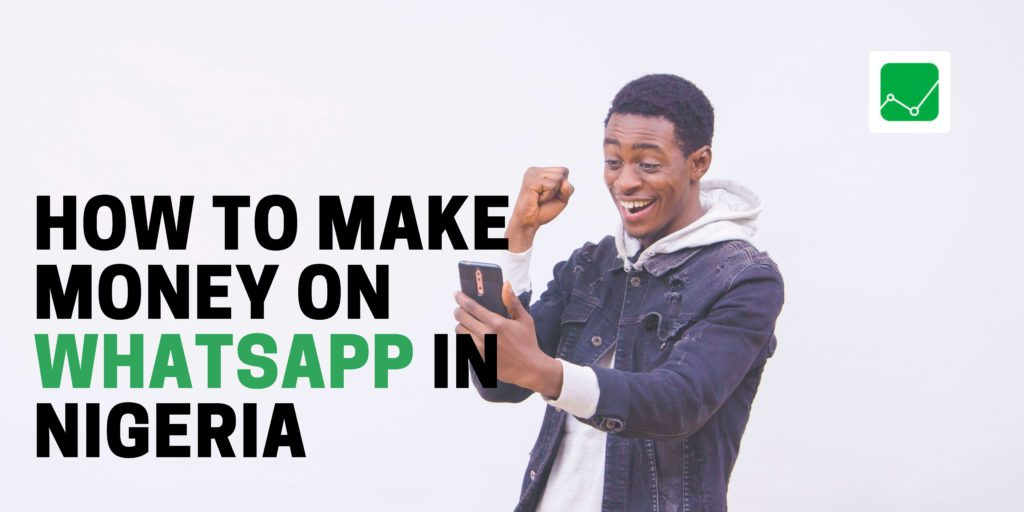 how-to-make-money-on-whatsapp-in-nigeria