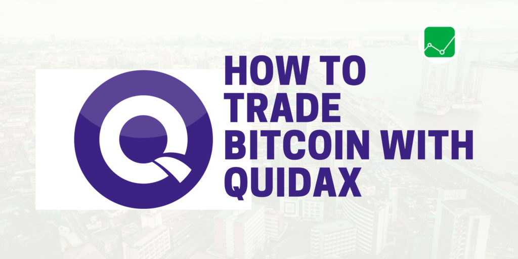 how to trade bitcoin with quidax